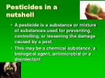 pesticides in a nutshell
