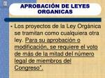 aprobaci n de leyes organicas