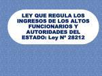 ley que regula los ingresos de los altos funcionarios y autoridades del estado ley n 28212