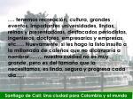 santiago de cali una ciudad para colombia y el mundo8