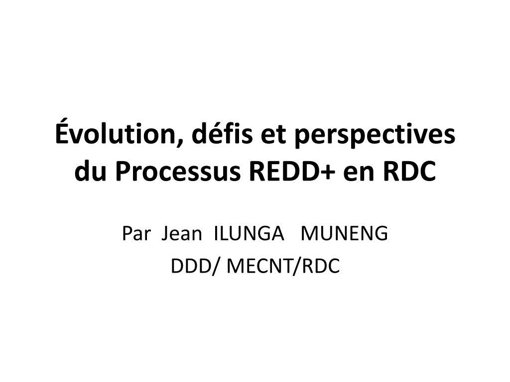 volution d fis et perspectives du processus redd en rdc l.