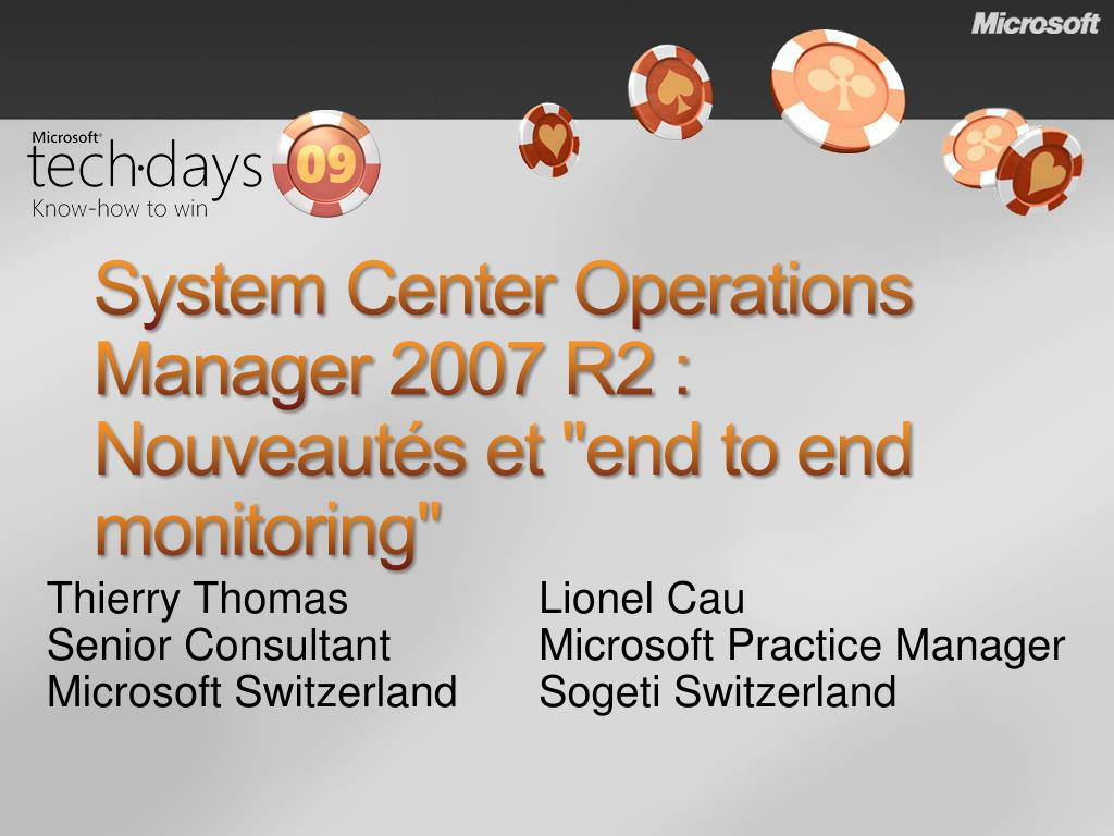 system center operations manager 2007 r2 n ouveaut s et end to end monitoring l.