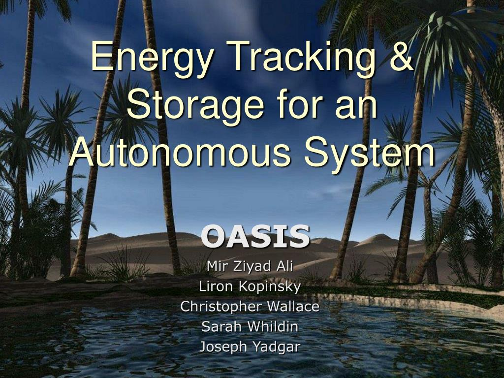 energy tracking storage for an autonomous system l.