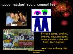 happy resident social committee
