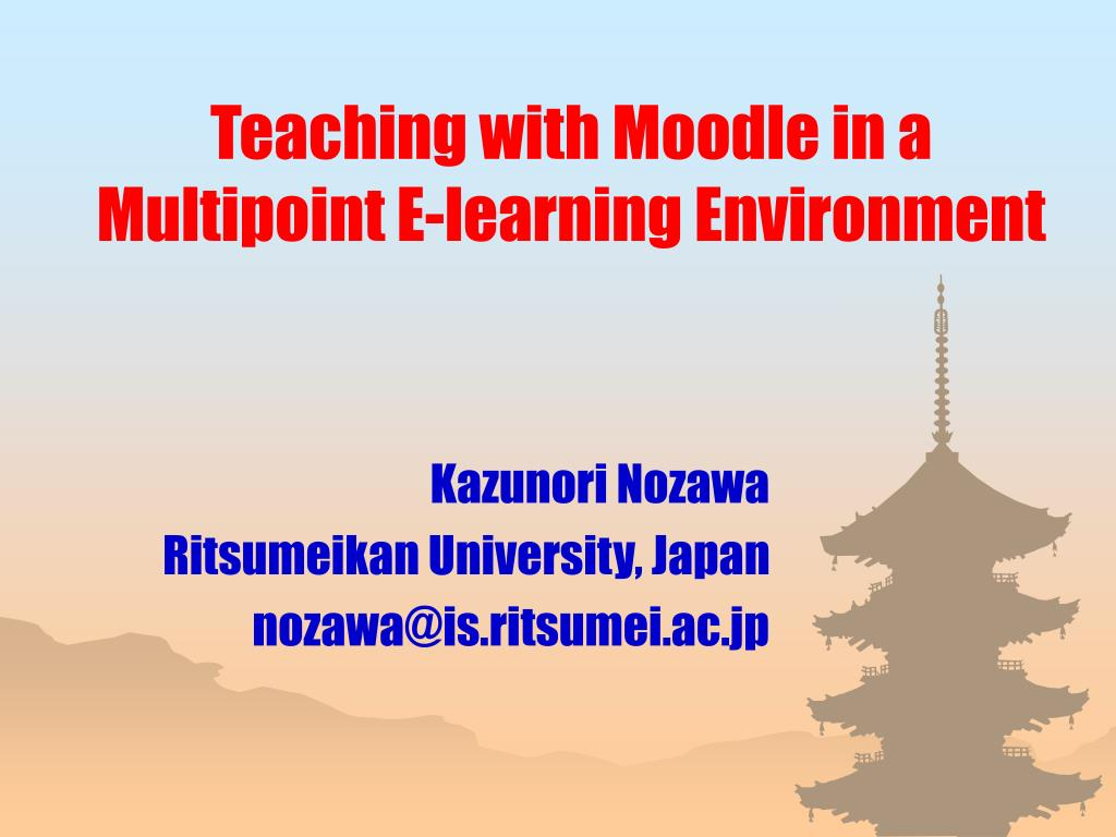 teaching with moodle in a multipoint e learning environment l.