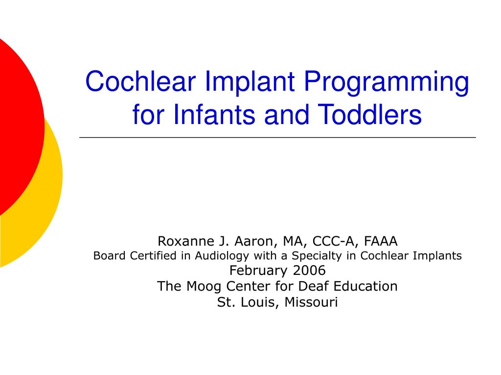 cochlear implant programming for infants and toddlers l.