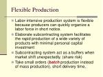 flexible production
