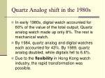 quartz analog shift in the 1980s