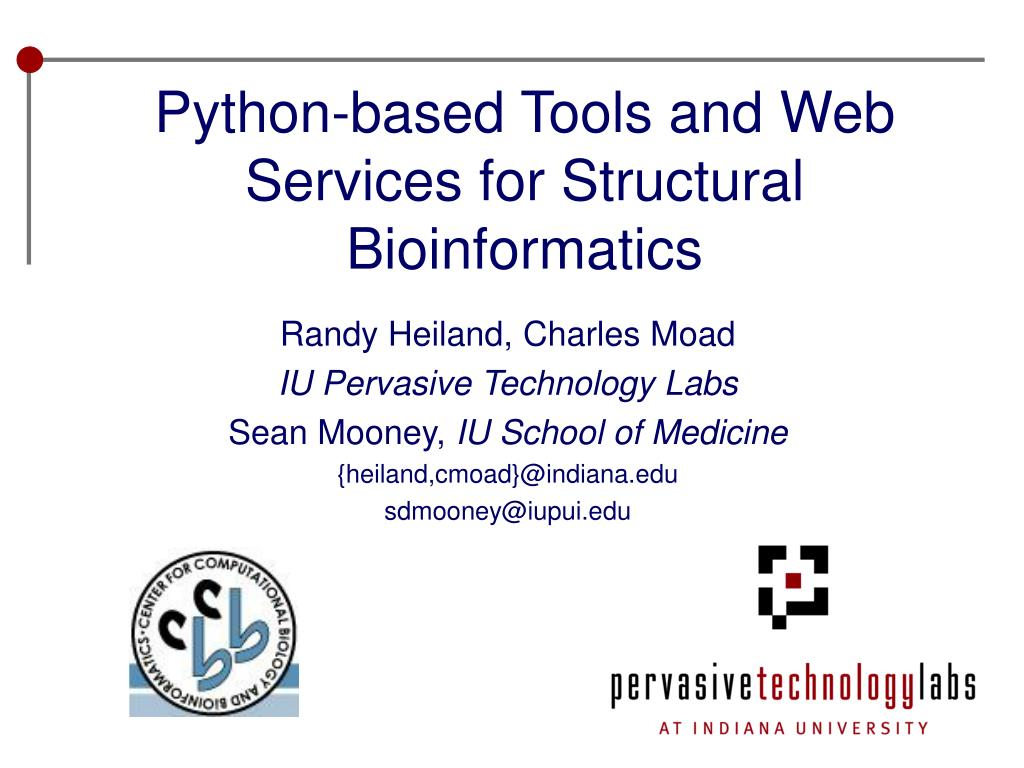 python based tools and web services for structural bioinformatics l.