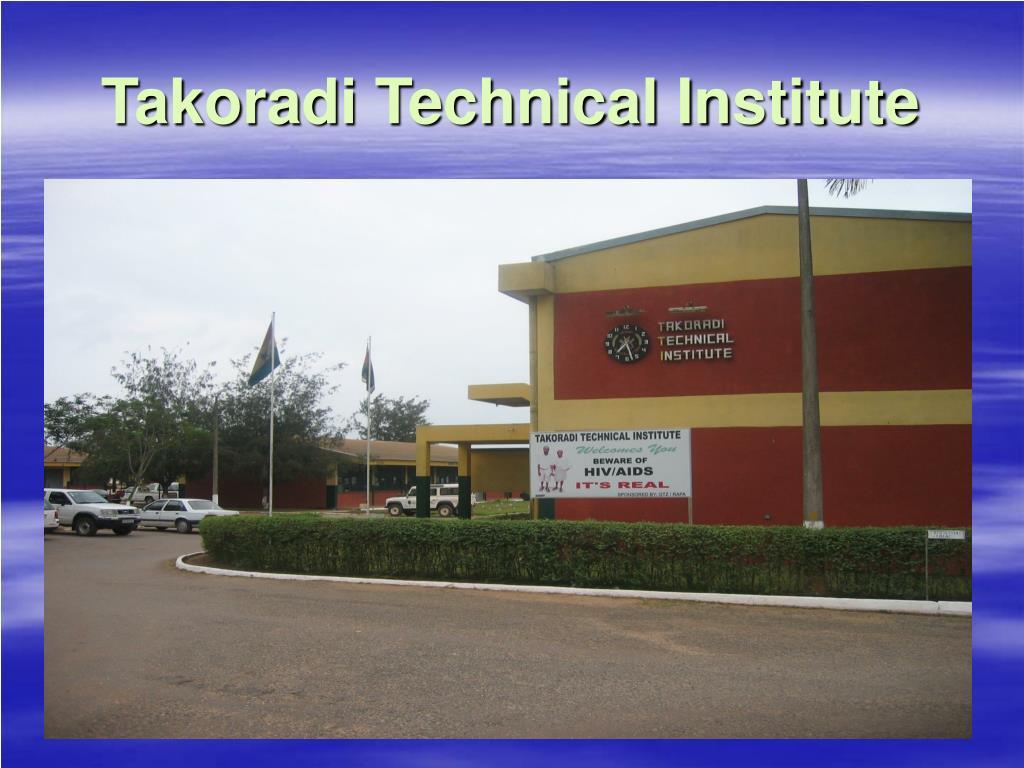 PPT - Takoradi Technical Institute PowerPoint Presentation, free ...