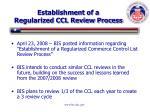 establishment of a regularized ccl review process