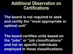 additional observation on certifications
