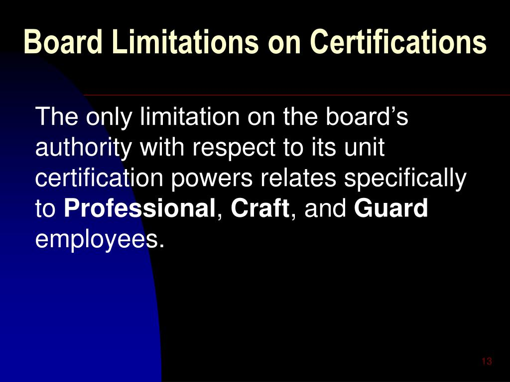 Board Limitations on Certifications