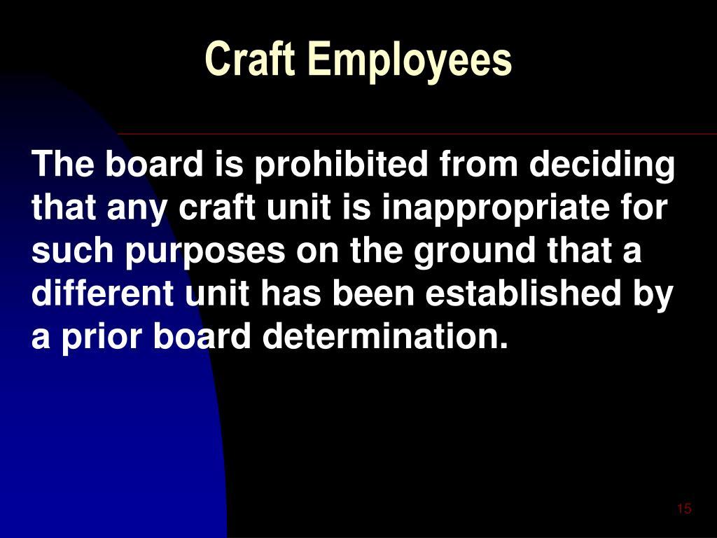 Craft Employees