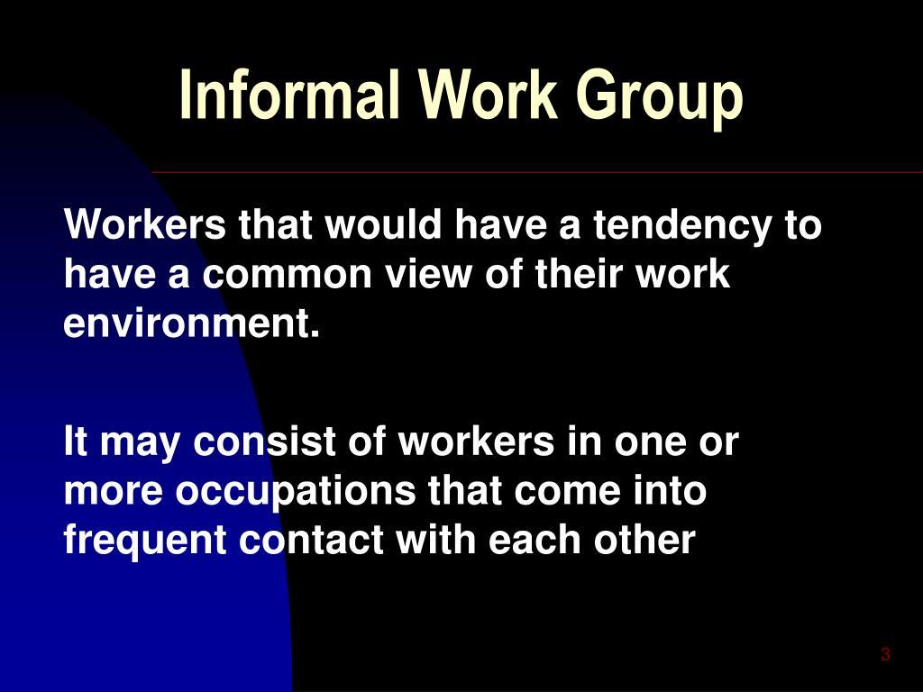 Informal Work Group