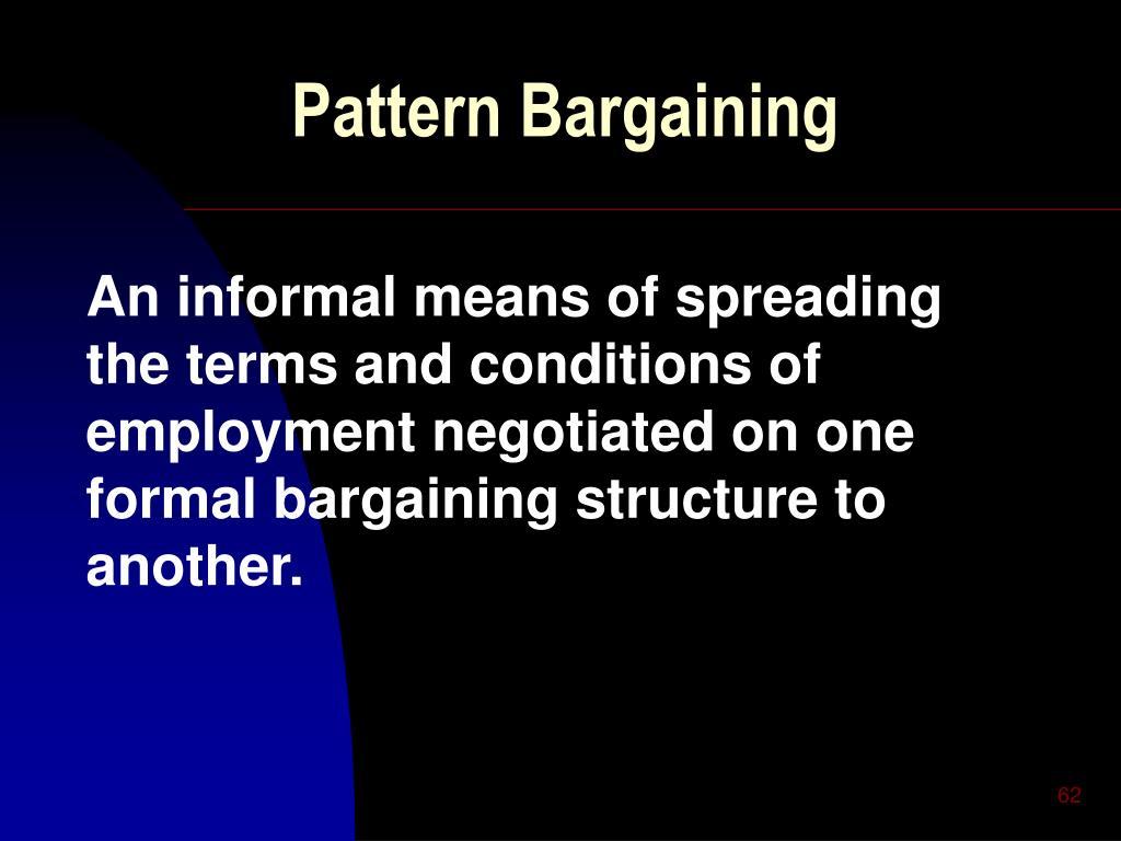 Pattern Bargaining