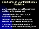 significance of board certification decisions28