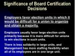 significance of board certification decisions29