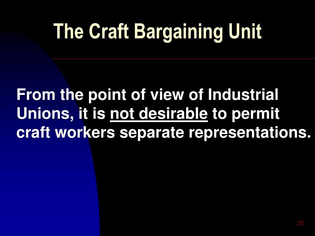 The Craft Bargaining Unit