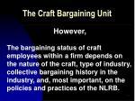 the craft bargaining unit21