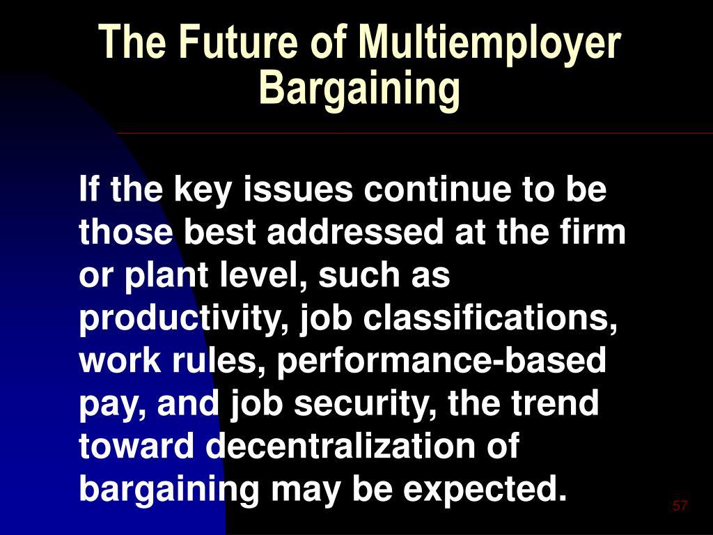 The Future of Multiemployer Bargaining