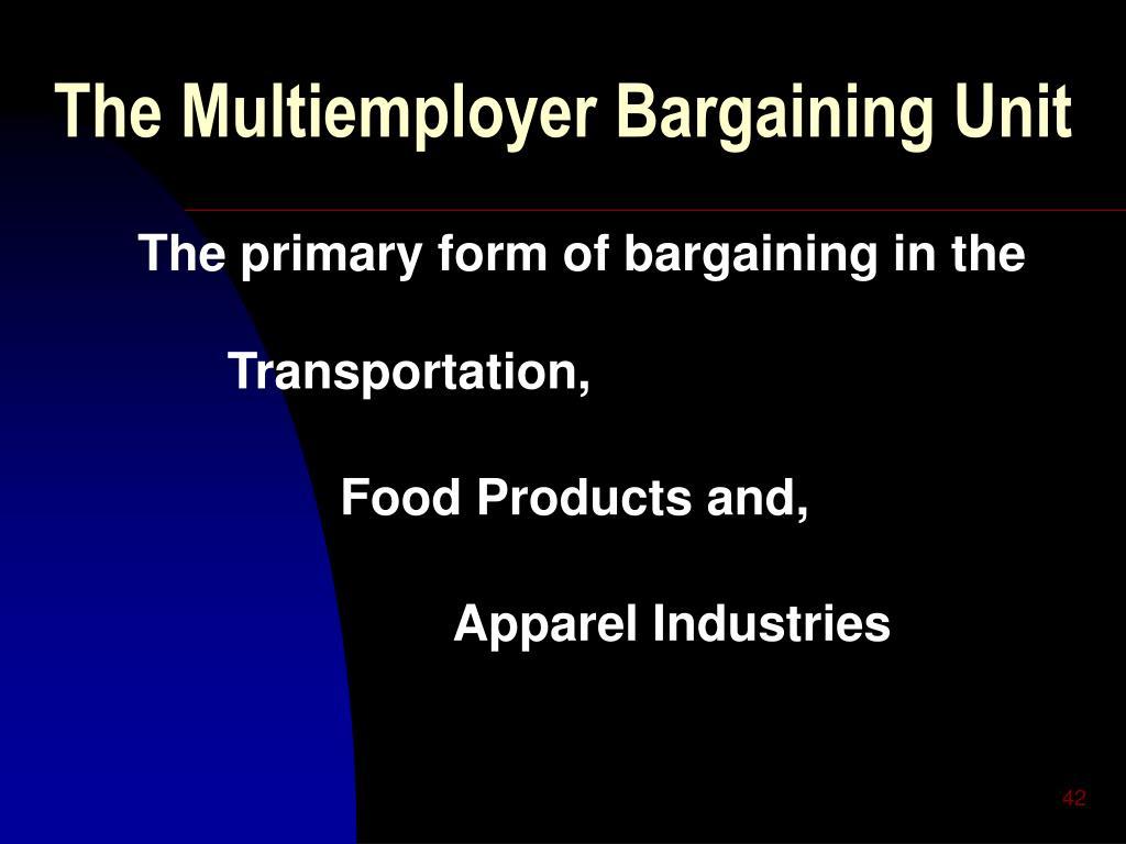 The Multiemployer Bargaining Unit