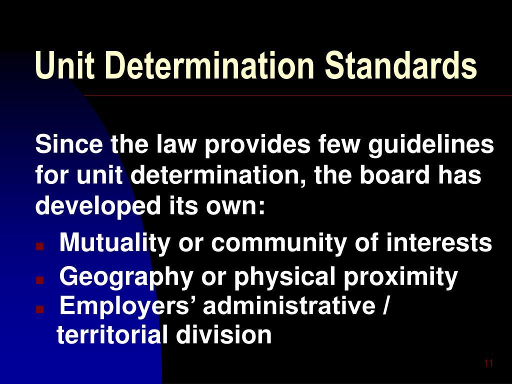 Unit Determination Standards