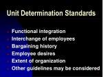 unit determination standards12