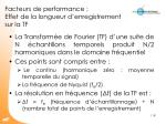facteurs de performance effet de la longueur d enregistrement sur la tf