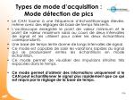 types de mode d acquisition mode d tection de pics