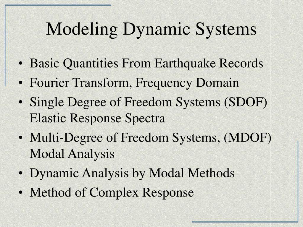 modeling dynamic systems l.