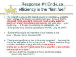 response 1 end use efficiency is the first fuel
