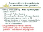 response 3 regulatory policies to accelerate low carbon generation