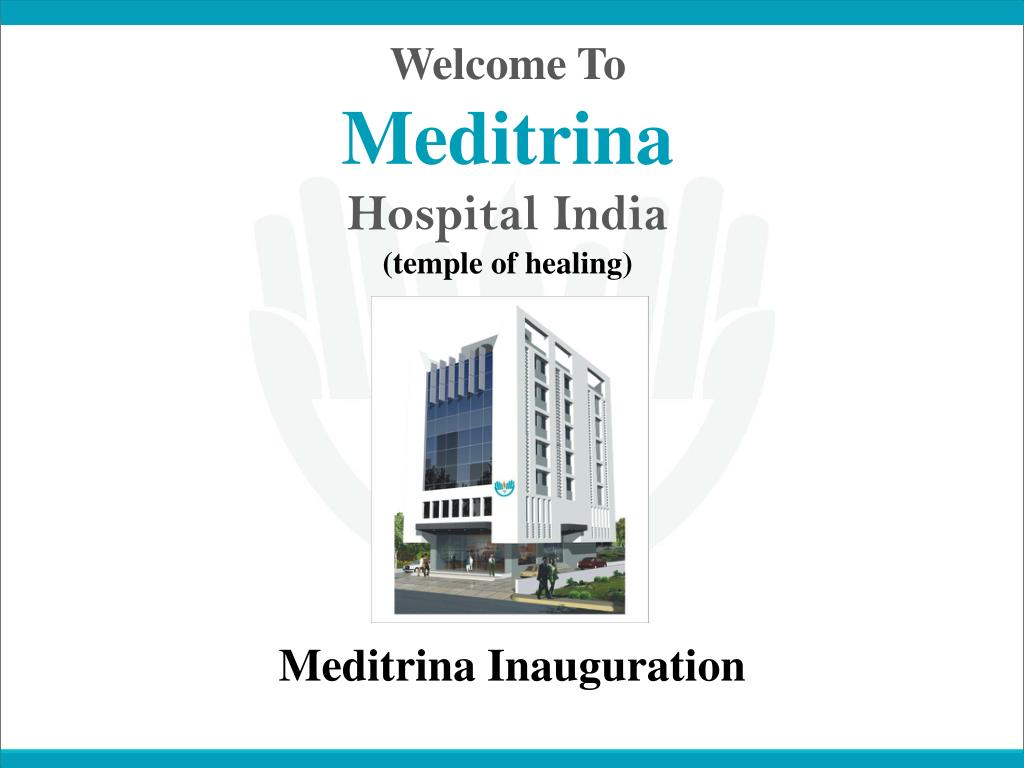 welcome to meditrina hospital india temple of healing l.
