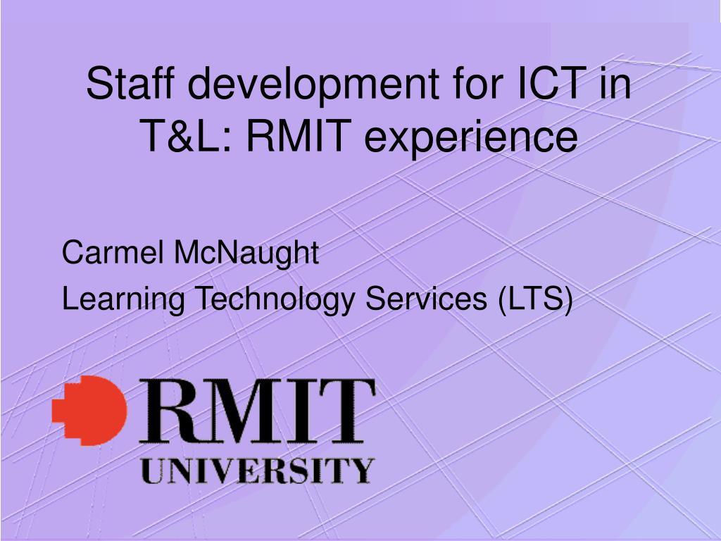 staff development for ict in t l rmit experience l.
