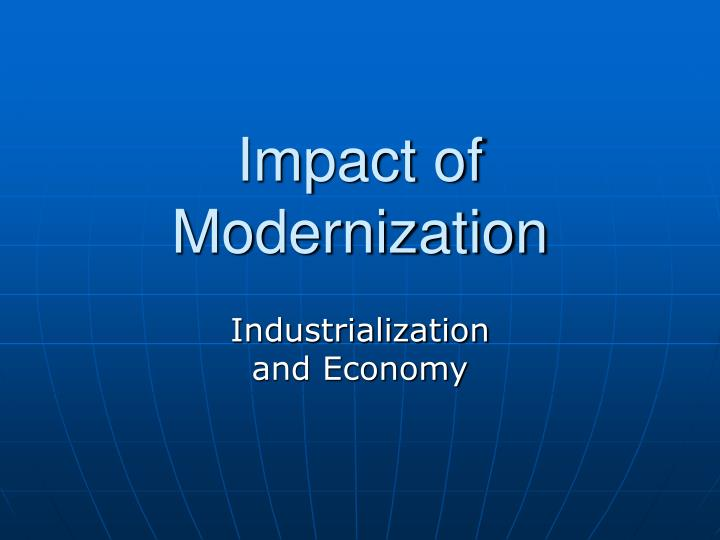 the impact of industrialisation and technology Discover how the industrial revolution transformed the us through advances in transportation, industry, and electrification.