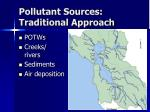 pollutant sources traditional approach