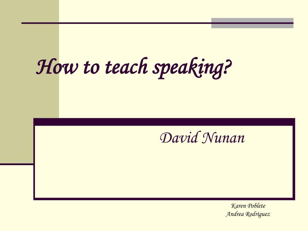 how to teach speaking david nunan l.