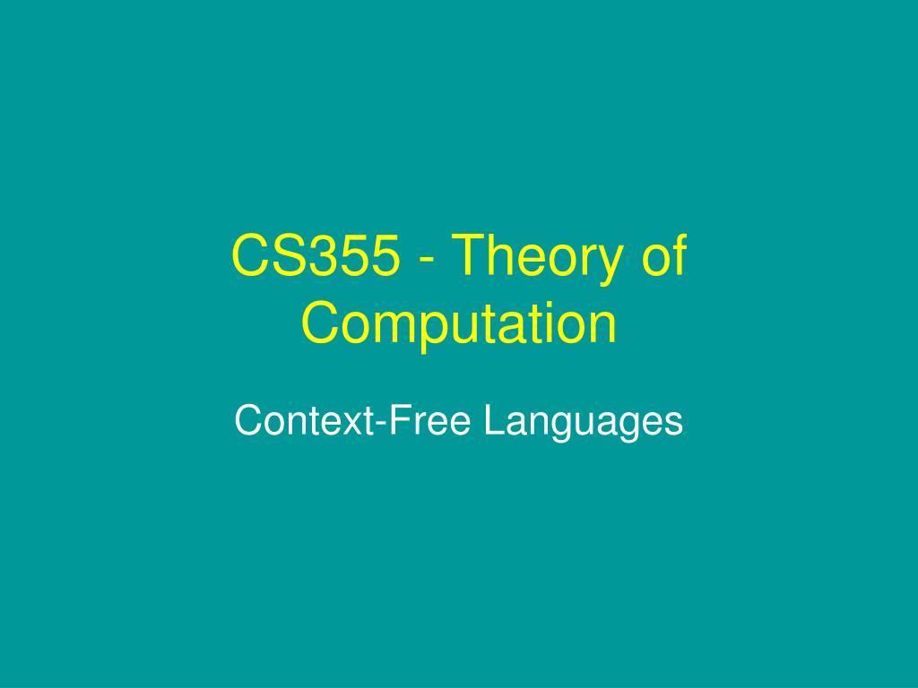 cs355 theory of computation l.