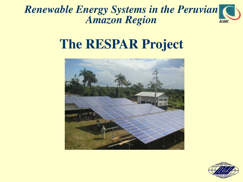 renewable energy systems in the peruvian amazon region the respar project l.
