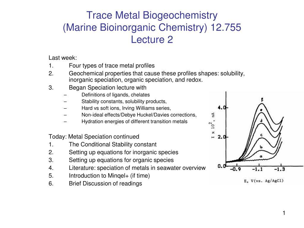 trace metal biogeochemistry marine bioinorganic chemistry 12 755 lecture 2 l.