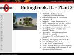 bolingbrook il plant 3