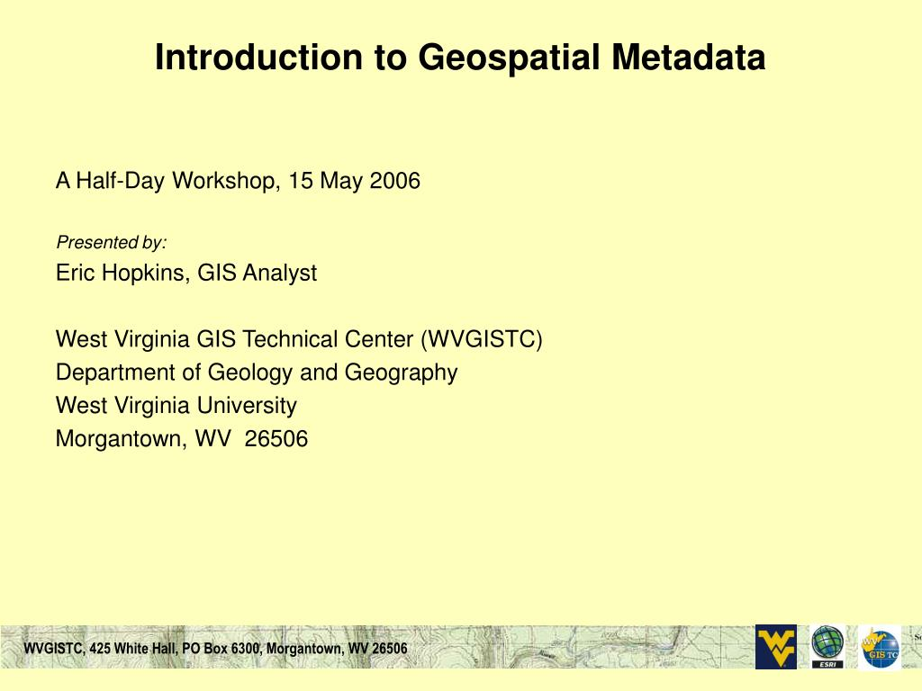 introduction to geospatial metadata l.