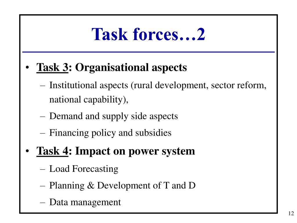 Task forces…2