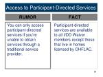 access to participant directed services