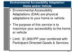 environmental accessibility adaptation home and or vehicle