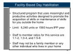 facility based day habilitation