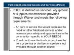 participant directed goods and services pdgs