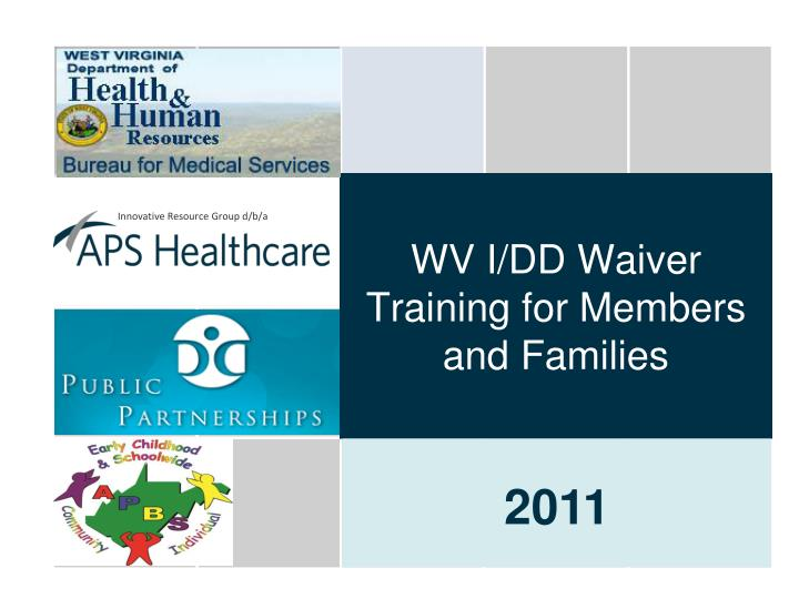 wv i dd waiver training for members and families n.