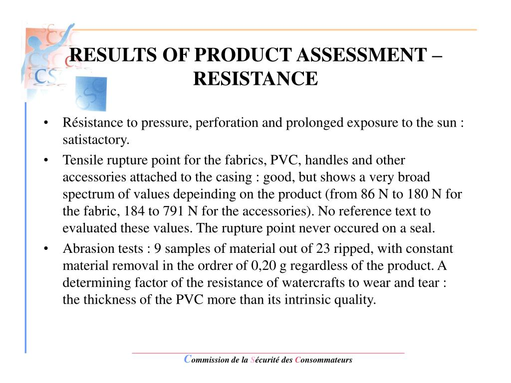 RESULTS OF PRODUCT ASSESSMENT – RESISTANCE